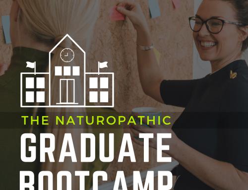 The Naturopathic Graduate Bootcamp