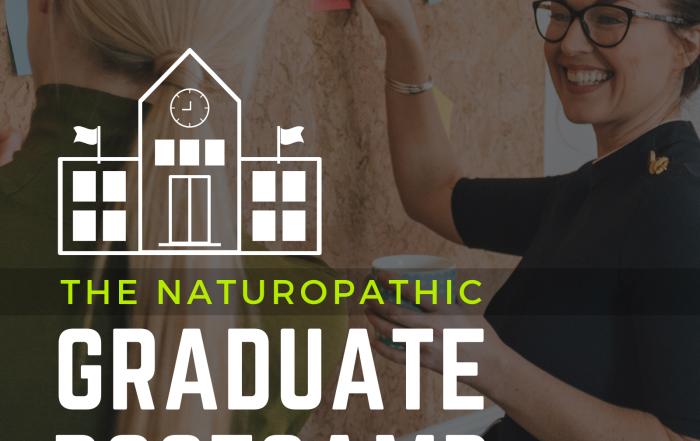 Naturopathic Graduate Bootcamp